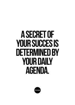 A SECRET OF OF YOUR SUCCES IS DETERMINED
