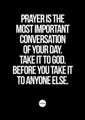 PRAYER IS THE MOST IMPORTANT